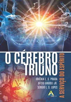 O Cérebro Triúno - A serviço do espírito