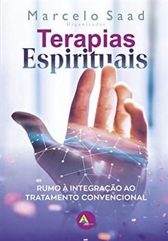 TERAPIAS ESPIRITUAIS - Rumo à integração ao tratamento convencional